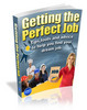 Getting The Perfect Job-Tips and advice for job hunting
