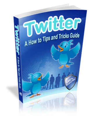 Product picture Twitter How To Guide- tips and tricks to twitter