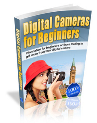 Product picture Digital Cameras For Beginners- Get more out of your camara